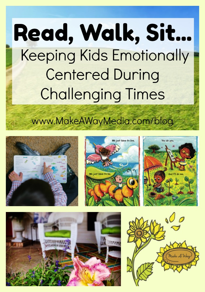 Keeping Kids Emotionally Centered During Challenging Times