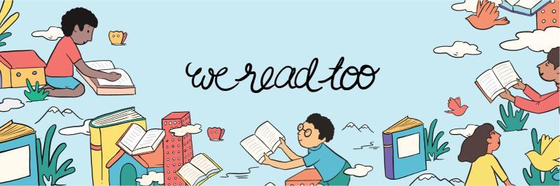 We Read Too
