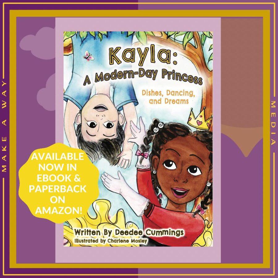 Kayla: A Modern-Day Princess